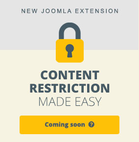 Restrict Content made easy in Joomla - Coming Soon