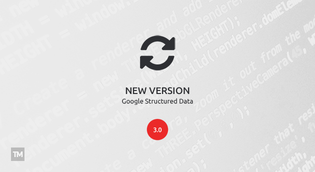 Google Structured Data 3.0 released
