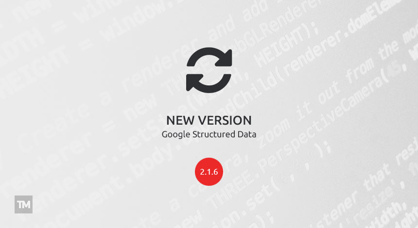 Google Structured Data Markup v2.1.6 released