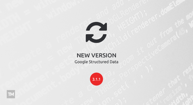 Google Structured Data 3.1.1 released