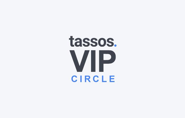 Introducing the New Tassos.gr VIP Circle