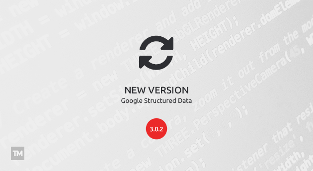 Google Structured Data 3.0.2 released