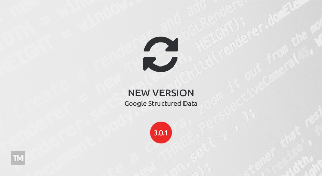Google Structured Data 3.0.1 released